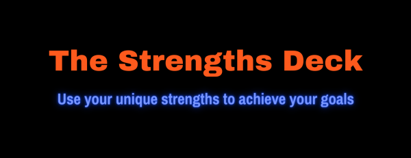 Logo: 'The Strengths Deck' in bold orange text, and 'Use your unique strengths to achieve your goals' in smaller blue text